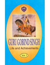 Guru Gobind Singh - Life and Achievements (Vol. I)  - Book By Max Arthur Macauliffe