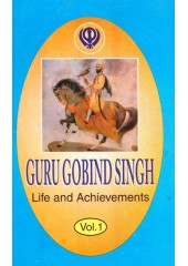 Guru Gobind Singh - Life and Achievements (Vol. I)  - Book By Max Arthur Macauliffe