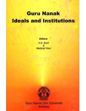 Guru Nanak Ideals And Institutions - Book By Madanjit Kaur
