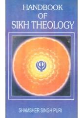 Handbook Of Sikh Theology - Book By Shamsher Singh Puri