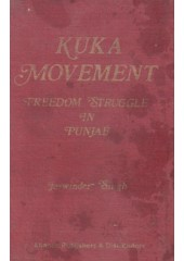 Kuka Movement - Freedom Struggle In Punjab - Book By Jaswinder Singh