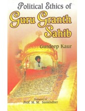 Political Ethics Of Guru Granth Sahib - Book By Gurdeep Kaur