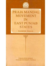 Praja Mandal Movement In East Punjab States - Book By Ramesh Walia