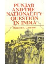 Punjab And The Nationality Question In India - Book By Ramesh K. Chauhan