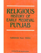 Religious History Of Early Medieval Punjab - Book By Sukhninder Kaur Dhillon