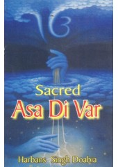 Sacred Asa Di Var - Book By Harbans Singh Doabia