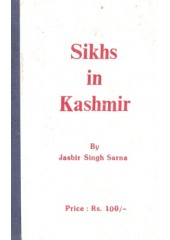 Sikhs In Kashmir - Book By Jasbir Singh Sarna