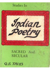 Studies In Indian Poetry - Sacred And Secular - Book By G. S. Talib