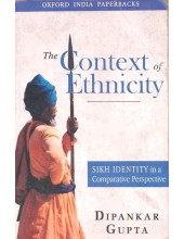 The Context Of Ethnicity - Book By Dipankar Gupta