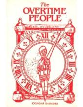 The Overtime People - Book By Joginder Shamsher