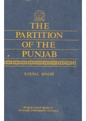 The Partition Of The Punjab - Book By Kirpal Singh
