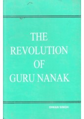 The Revolution Of Guru Nanak - Book By Diwan Singh