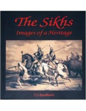 The Sikhs Images Of A Heritage - Book By T.S.Randhawa