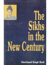 The Sikhs In The New Century - Book By Harchand Singh Bedi