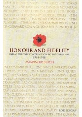 Honour And Fidelity - Book By Amarinder Singh