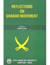 Reflections On Ghadar Movement - Book By Joginder Singh