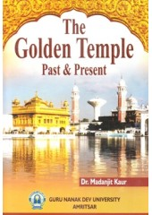 The Golden Temple Past & Present - Book By Dr. Madanjit Kaur