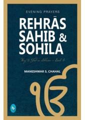 Rehras Sahib & Sohila - Book By Maneshwar S. Chahal