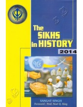 The Sikhs In History 2014 (Hardcover) - Book By Sangat Singh