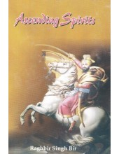 Ascending Spirits - Book By Raghbir Singh Bir
