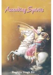 Ascending Spirits - Book By Raghbir Singh Bir