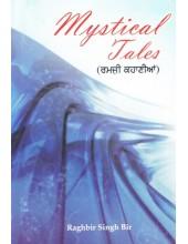 Mystical Tales - Book By Raghbir Singh Bir