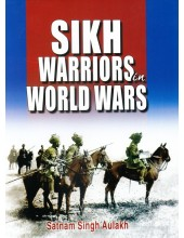 Sikh Warriors In World Wars - Book By Satnam Singh Aulakh