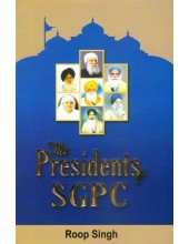 The Presidents Of SGPC - Book By Roop Singh