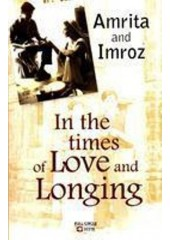 In The Times Of Love and Longing