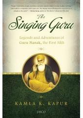 The Singing Guru - Book By Kamla K. Kapur