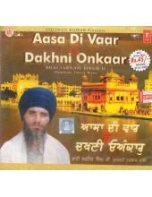 Aasa Di Vaar & Dakhni Onkaar - Audio CDs By Bhai Jarnail Singh Ji (Dumdumi Taksal Wale)