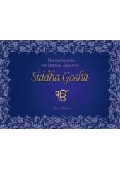 Understanding The Spiritual Dialogue Siddha Goshti
