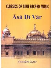 Classics of Sikh Sacred Music - Asa Di Var - Book By Swarleen Kaur