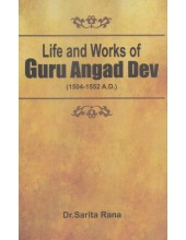 Life and Works Of Guru Angad Dev  - Book By Dr. Sarita Rana