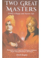 Two Great Masters - Book By Amrit Gupta