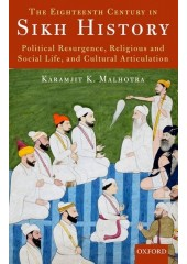 The Eighteenth Century In Sikh History - Book By Karamjit K. Malhotra