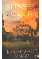 The Sunset Club (Paperback) - Book By Khushwant Singh