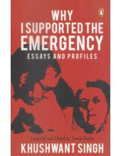 Why I Supported Emergency (Paperback) - Book By Khushwant Singh