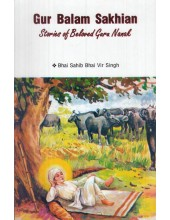 Guru Balam Sakhian Stories of Beloved Guru Nanak (English) - Book By Bhai Vir Singh