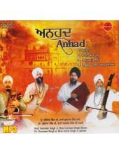 Anhad - MP3s By Prof. Surinder Singh Ji, Bhai Gurmeet Singh Shant, Dr. Gurnaam Singh Ji, Bhai Amrik Singh Ji Jakhmi