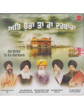 Att Ucha Ta Ka Darbara - MP3 By Bhai Gurmeet Singh Ji Shant, Bhai Niraml Singh Ji Khalsa Padam Shri, Bhai Tejinder Singh Ji Shimle Wale