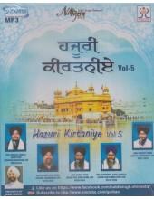 Hazuri Kirtaniye Vol.5 - MP3 By Bhai Sarabjit Singh Ji, Bhai Satnam Singh Bhura, Bhai Harnek Singh, Bhai Jatinderpal Singh Ji Khalsa