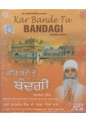 Kar Bande Tu Bandagi - MP3 By Bhai Chamanjit Singh Ji Lal