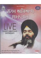 Naam Abhiyaas Samagam - MP3 By Bhai Manpreet Singh Ji Kanpuri