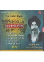 Tum Sarnai Ayea - MP3 By Bhai Maninder Singh Ji Sri Nagar Wale