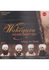 Waheguru Naam Simran - MP3s By Sant Anup Sahib Ji, Bhai Gurpreet Singh Ji, Bhai Charanpreet SinghJi, Bhai Davinder Singh Ji Sodhi
