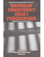 Mandalay Conspiracy Case 1 Proceedings - Book By Malwinder Jit Singh Waraich