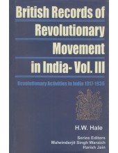 Revolutionary Activities In India 1917-1936 - Book  By H. W. Hale