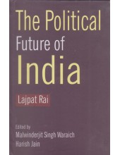 The Political Future of India - Book By Lajpat Rai