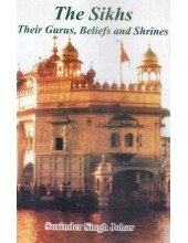 The Sikhs - Their Gurus, Beliefs And Shrines - Book By Surinder Singh Johar